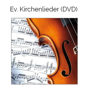 Eine Grafik zu DVD Tipp: Die schönsten Evangelischen Kirchenlieder